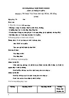 Giáo án Mĩ thuật lớp 6 - Chủ đề 1: Mĩ thuật Việt Nam thời đại đồ đá, đồ đồng