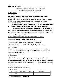 Giáo án Số học 6 - Chủ đề: Cộng hai số nguyên cùng dấu