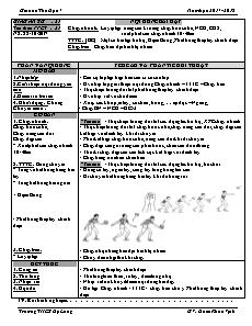 Giáo án Thể dục 7 - Tuần 11 - Chạy nhanh và bóng chuyền