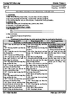 Giáo án Tin học 6 - Tiết 30 - Bài thực hành 4: Các thao tác với tệp tin
