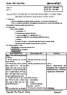 Giáo án Vật lý lớp 7 - Bài 28 - Thực hành: đo cường độ dòng điện và hiệu điện thế đối với đoạn mạch mắc song song