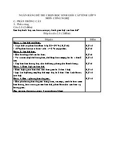 Ngân hàng đề thi chọn học sinh giỏi cấp tỉnh lớp 9 môn Công nghệ - Phần rừng câu 2