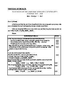 Ngân hàng đề thi chọn học sinh giỏi cấp tỉnh lớp 9 môn Hóa học - Câu 1