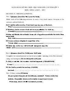 Ngân hàng đề thi chọn học sinh giỏi cấp tỉnh lớp 9 môn Tiếng Anh - Đề viết - Writing