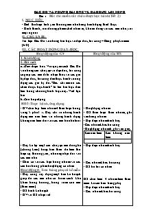 Giáo án Bác Hồ và những bài học về đạo đức, lối sống - Bài 1: Bác chỉ muốn các cháu được học hành (tiết 2)