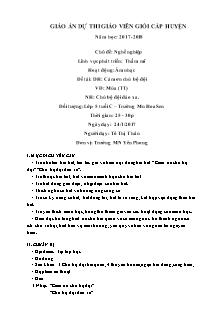 Giáo án Lớp 5 tuổi - Âm nhạc - Đề tài: Dạy hát Cảm ơn chú bộ đội